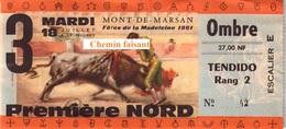 Billet De Corrida Du 18/07/1961 Arènes De MONT-DE-MARSAN 40 - Scans Recto-verso - Tickets - Vouchers