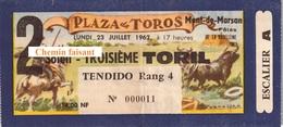 Billet De Corrida Du 23/07/1962 Arènes De MONT-DE-MARSAN 40 - Scans Recto-verso - Tickets D'entrée