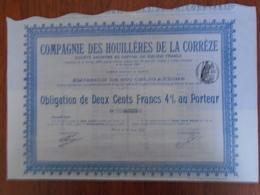 CIE HOUILLERE DE LA CORREZE / OBLIGATION 200 FRS 4% / PARIS 1904 / EMMISSION 500 OBLIGATIONS - Non Classificati