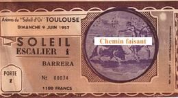 Billet De Corrida Du  09/06/1957 Arènes De TOULOUSE 31 - Scans Recto-verso - Tickets D'entrée