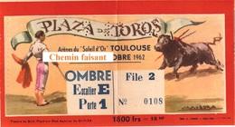 Billet De Corrida Du  07/10/1962 Arènes De TOULOUSE 31 - Scans Recto-verso - Tickets D'entrée