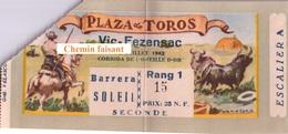 Billet De Corrida Du  14/07/1962 Arènes De VIC-FEZENSAC 32  - Scans Recto-verso - Tickets D'entrée