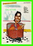 MAGAZINE 7 JOURS - HEBDOMADAIRE - CARICATURE DE MARIO MALOUIN EN 2000 - JOSÉ THÉODORE, GARDIEN DE BUT, CANADIEN MONTRÉAL - Hockey - NHL