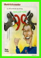 SPORT HOCKEY - MAGAZINE 7 JOURS - CARICATURE DE MARIO MALOUIN EN 1999 - WAYNE GRETZKY, JOUEUR DE HOCKEY, - Hockey - NHL