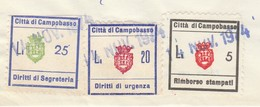 Campobasso. 1974. Marche Municipali Segreteria L. 25 + Urgenza L. 20 + Stampati L. 5, Su Certificato Di Nascita - Italie