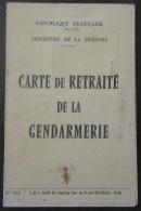 Carte De Retraite De La Gendarmerie Datée Du 19 Septembre 1974 - Documents Historiques
