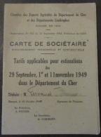 Carte De Sociétaire De La Chambre Des Experts Agricoles Du Département Du Cher - Le 15 Octobre 1949 - Documents Historiques