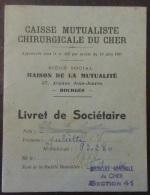 Livret De Sociétaire De La Caisse Mutualiste Chirurgicale Du Cher + Vignettes De Cotisations - 1951 à 1970 - Documents Historiques