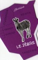 MAGNETS   PUBLICITEE   BROSSARD  SAVANE   ANIMAL D'AFRIQUE   LE ZEBRE - Animals & Fauna
