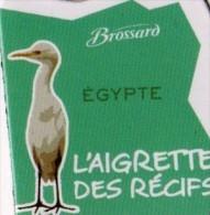 MAGNETS    PUBLICITEE   BROSSARD SAVANNE   L'AFRIQUE  L'AIGRETTE DES RECIFS - Animals & Fauna