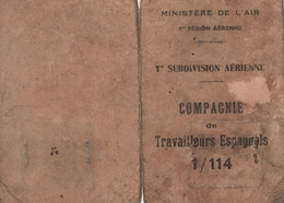 1939-1945 Carte D'identité D'un Espagnol D'une Compagnie De Travailleurs Etrangers Militarisée (2 Scannes) - Documents Historiques
