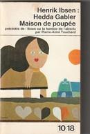 HENRIK IBSEN HEDDA GABLER  Maison De Poupée (TB  état) 210 Gr ) Bib 53) - Other