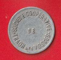 "1 FRANC "" SOCIETE COOPERATIVE DE THAON LES VOSGES - Monetary / Of Necessity"