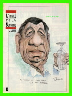 MAGAZINE 7 JOURS - CARICATURE DE SERGE CHAPLEAU, 1992 - CLAUDE BLANCHARD, ARTISTE - - 1950 à Nos Jours