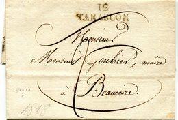 France - Lettre Préphilatélie 1818  TARASCON 12 - Pour Le Maire De Beaucaire - - Marcophilie (Lettres)