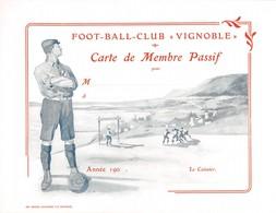"Foot - Ball - Club ""Vignoble"" Carte De Membre Passif (1900 à 1910) Football - Neuchâtel  (dimensions~ 18 X 14 Cm) - Suisse"