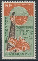 Polynésie Francaise Polynesia 1966  Liaison Radio Avec La Métropole Airmail (Yv PA 16 ) MNH** Luxe - Nuovi