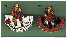 HOCKEY *** GENEVE SERVETTE *** N°1 En Vente - Uniquement *** 0049 - Badges