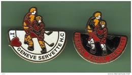 HOCKEY *** GENEVE SERVETTE *** Lot De 2 Pin's Differents *** 0049 - Badges