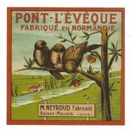 ETIQUETTE De FROMAGE.. PONT L'EVEQUE ..M. NEYROUD, Fabricant  BOISSY MAUGIS ( Orne 61) - Cheese