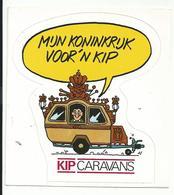 Sticker - Mijn Koninkrijk Voor 'n Kip - KIP Caravans - Stickers