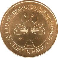 75012 PARIS LIEU DE DESIGN LOST IN PARIS MÉDAILLE MONNAIE DE PARIS 2013 JETON MEDALS TOKEN COINS - Monnaie De Paris