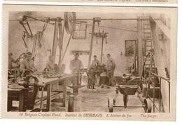 Belgian Orphan Fund. - Institut De Bierbais - L'Atelier Du Fer - The Forge - Edit. Belge - 2 Scans - Mont-Saint-Guibert