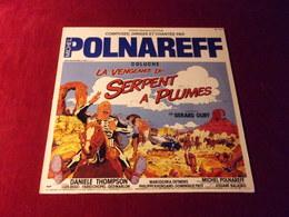 MICHEL POLNAREFF  °  LA VENGEANCE DU SERPENT A PLUMES - Soundtracks, Film Music