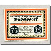 Billet, Allemagne, Budelsdorf Gemeinde, 75 Pfennig, Maison 1, 1921, SPL - Deutschland