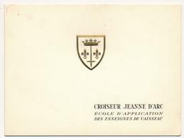 Carte De Voeux 1960 - Croiseur Jeanne D'Arc, école D'application Des Enseignes De Vaisseau - Boats