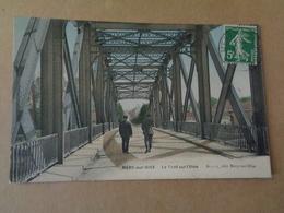MERY-sur- OISE : Le Pont Sur L'Oise - Mery Sur Oise