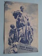 Saint JEAN BOSCO Apotre De La Jeunesse / Dominique SAVIO - DON BOSCO A Travers Le Monde ( Satet Torino / Voir Photo ) - Religion & Esotericism