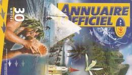 POLYNESIE FRANCAISE...30 UNITES....ANNUAIRE OFFICIEL. - French Polynesia