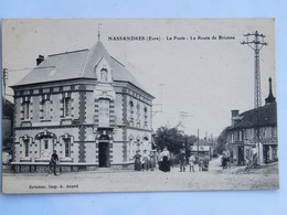 C.P.A. : 27 NASSANDRES (Eure) : La Poste, La Route De Brionne, Animé, En 1917 - France