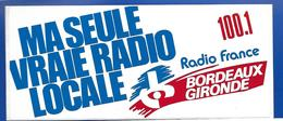A.C RADIO GIRONDE 100.1 Ma Seule Vraie Radio Locale - Stickers