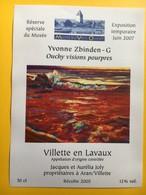 8646 - Musée Du Vieil Ouchy 2007 Suisse Ouchy Visions Pourpres Yvonne Zbinden-G Villette Jacques Et Aurélia Joly 2005 - Art
