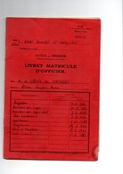 LIVRET   MATRICULE  D OFFICIER    ACTIVE - Documents