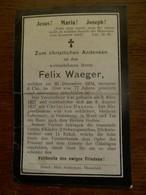 Doodsprentje  FELIX  WAEGER    Geb ;1927   Druck:  Hub.  Schleypen  EHRENFELD - Obituary Notices