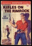 1958 Rifles On The Rimrock - Lee Floren, Pearson's Western Novels - Books, Magazines, Comics