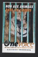 ONE VOICE  NON AUX ANIMAUX DANS LES CIRQUES * PROTECTION DES ANIMAUX * - AUTOCOLLANT REF: 091 - Stickers