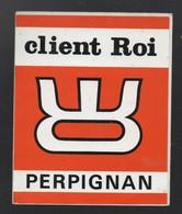 CLIENT ROI PERPIGNAN - AUTOCOLLANT REF: 093 - Stickers