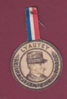 220718 - MILITARIA COCARDE LYAUTEY Le Pacificateur Du MAROC - Army & War
