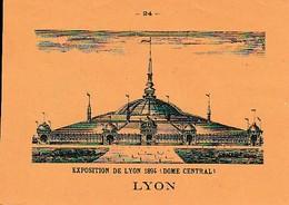Exposition De LYON (1894) - Dôme Central - Au Dos : Tour Métallique De FOURVIEVE - Documents Historiques