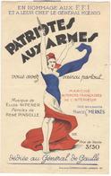 Partition Patriotes Aux Armes - Septembre 1944 - Chanson Hommage Aux FFI Dédiée Au Gal De Gaulle - Partitions Musicales Anciennes