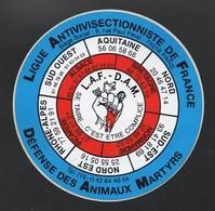 LIGNUE ANTIVIVISECTIONNISTE DE FRANCE DEFENSE DES ANIMAUX MARTYRS - AUTOCOLLANT REF: 119 - Stickers