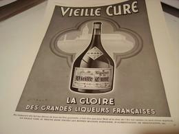 ANCIENNE PUBLICITE LIQUEUR DE LA VIELLE CURE 1938 - Alcoholes