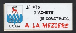 JE VIS J ACHETE JE CONTRUIS A LA MEZIERE - AUTOCOLLANT REF: 125 - Stickers