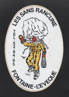 LES SANS RANCUNE FONTAINE L EVEQUE * FOLKLORE CARNAVAL * - AUTOCOLLANT REF: 128 - Stickers