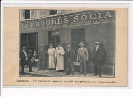 SCEAUX - Le Progrès Social Société Coopérative De Consommation - Très Bon état - Sceaux