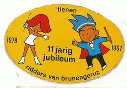 Sticker - TIENEN - Ridders Van Brunengeruz - 11 Jarig Jubileum 1967 1978 - Stickers